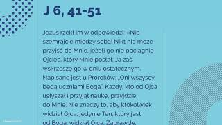 #Ewangelia | 12 sierpnia 2018 | (J 6, 41-51)