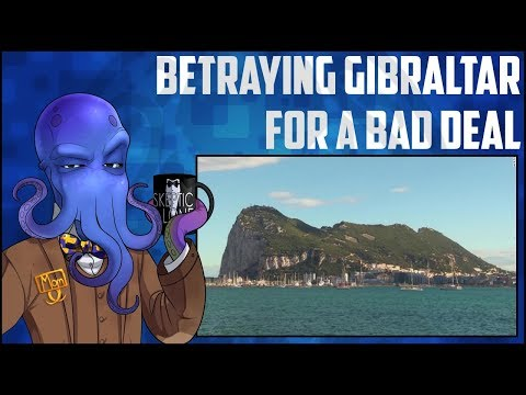 Betraying Gibraltar For A Bad Deal