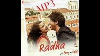 Radha jab harry met sejal mp3 full song ...