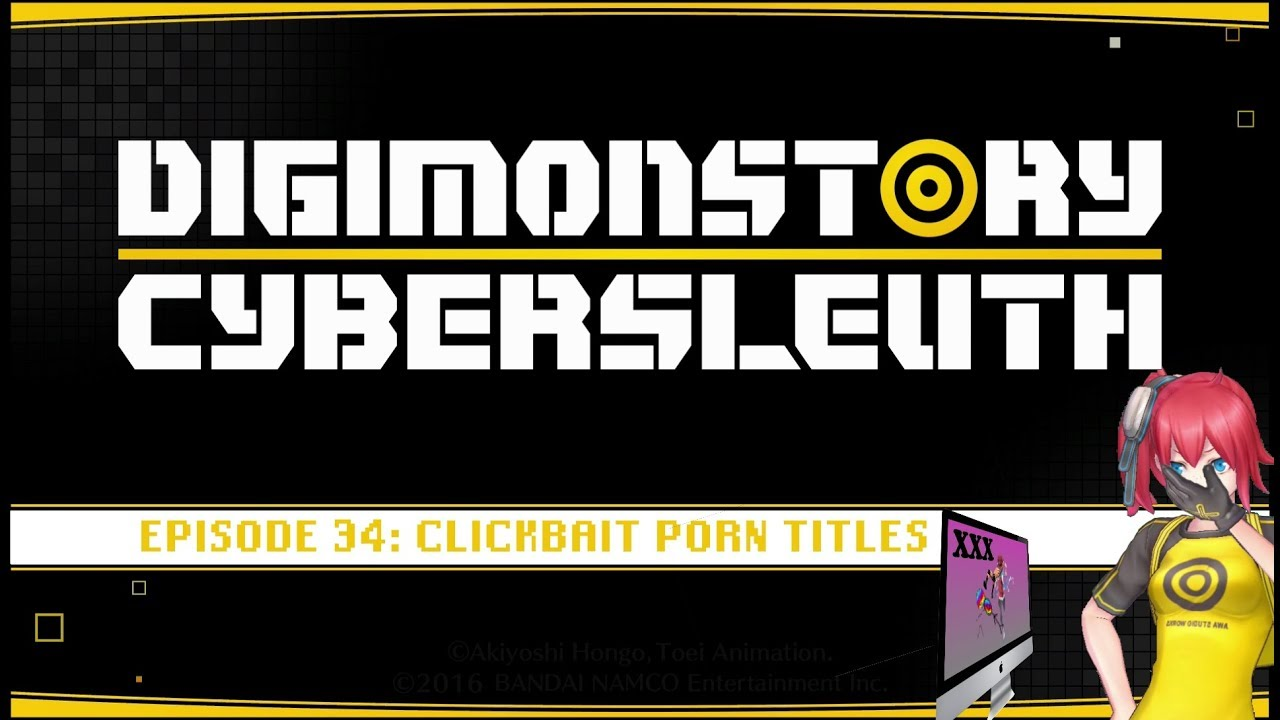 Clickbait Porn Titles Digimon Story Cyber Sleuth Op Episode 34