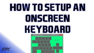 HOW TO GET AN ON SCREEN KEYBOARD FOR OBS USING NOHBOARD!!