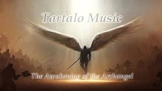 Epic Orchestral music - The Awakening of the Archangel - Tartalo Music - Battle emotional music