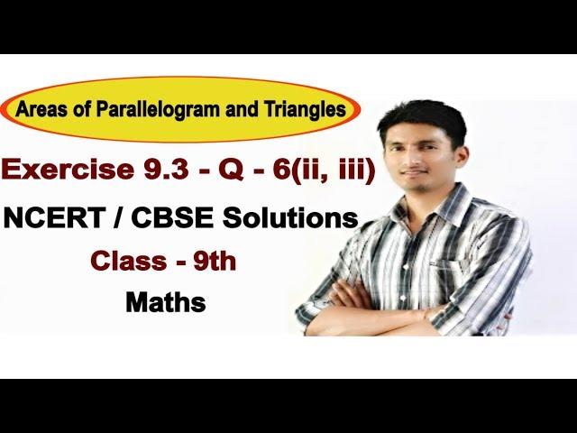 Exercise 9.3 - Question 6(ii, iii) - NCERT/CBSE Solutions for class 9th maths || Truemaths