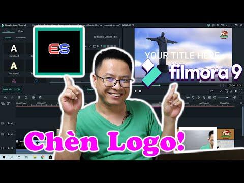 Hướng Dẫn Chèn Logo Thương Hiệu Vào Video Với Phần Mềm Filmora 9