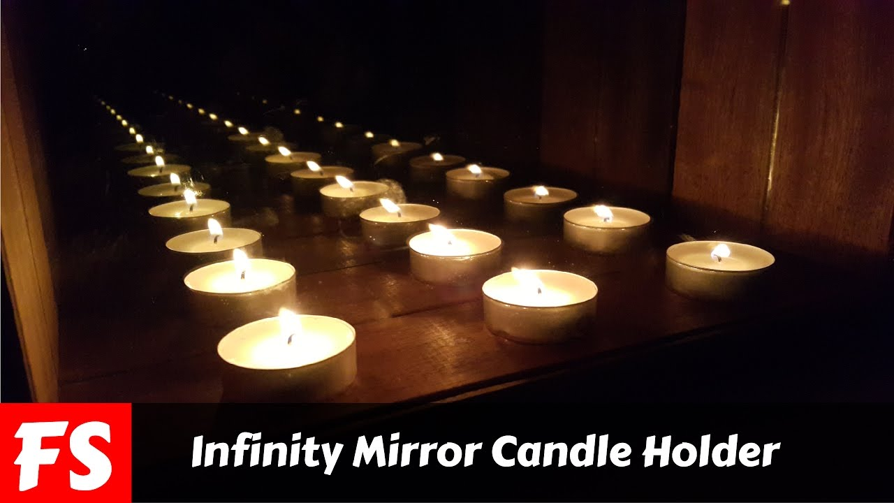 How To Make An Infinity Mirror Candle Holder Fs