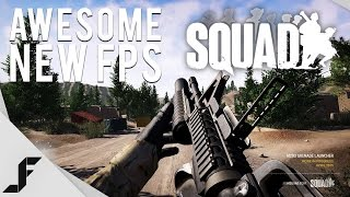 SQUAD - Awesome new FPS!