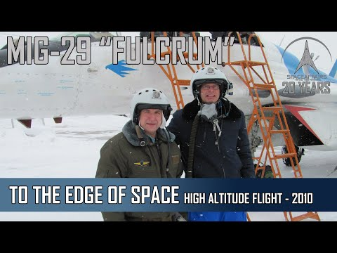 MIG-29 Fulcrum - High Altitude Flight To The Edge Of Space