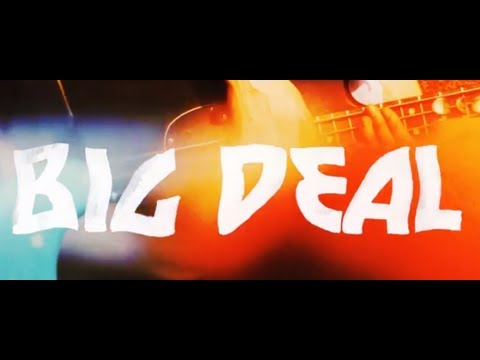 Клип Big Deal - Dream Machines