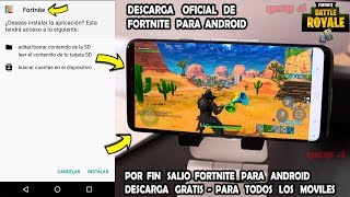 FINALLY SALIO FORTNITE FOR ANDROID - OFFICIAL AND FREE DOWNLOAD - DOES IT WORK ON ALL MOVILES?