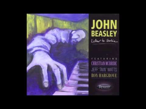 John Beasley, Letter to Herbie - The Naked Camera