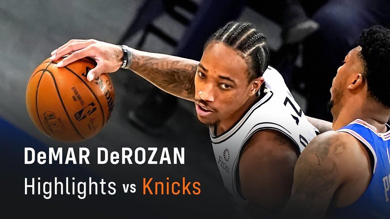 DeMar DeRozan's Highlights: 27 PTS, 8 REB, 4 AST, 1 STL at Knicks (13.05.2021)