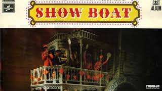Show Boat, 1971 London Revival, 14 Why Do You Love Me