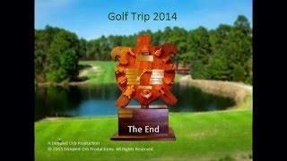 Golf Trip 2014