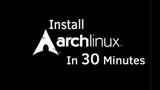 Installing Arch Linux in 2019