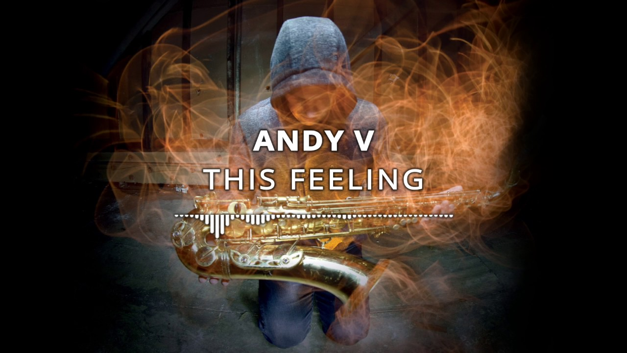 ANDY V - This Feeling [ feat. Simon Phillips ]