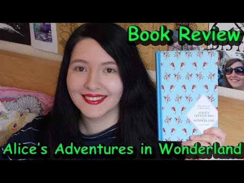 Alice's Adventures in Wonderland (review) by Lewis Carroll