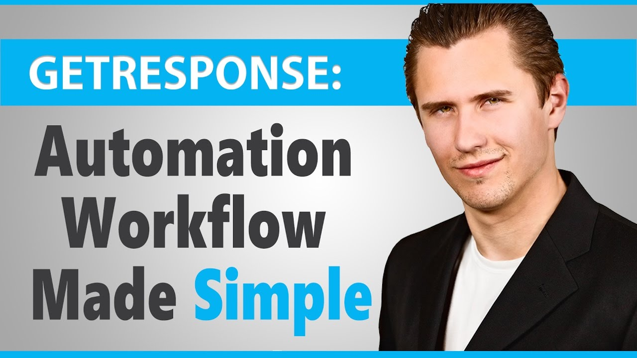 GetResponse: Automation Workflow Made Simple