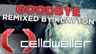 Celldweller - Goodbye (Remixed by Klayton)