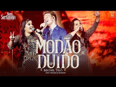Michel Teló  Modão Duído part Maiara e Maraisa  DVD Bem Sertanejo