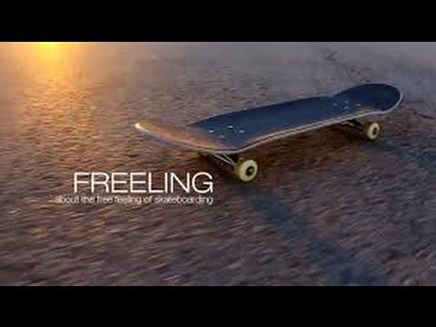 Freeling [Extended version] Skateboarding Documentary