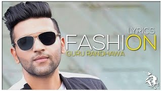 Gambar cover FASHION | Lyrics | Guru Randhawa | Latest Punjabi Song 2016 | Syco TM