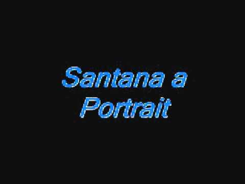 Santana a portrait.