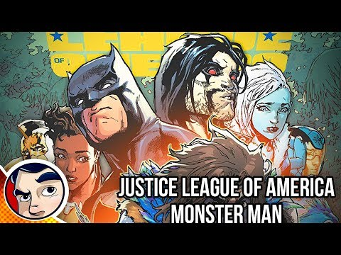 "Justice League of America ""Monster Man"" - Rebirth Complete Story"