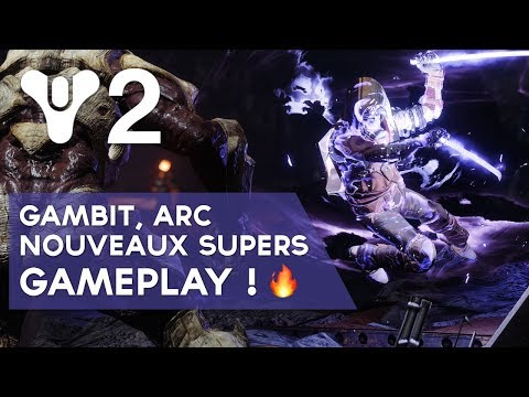 Destiny 2 FR : Gambit, Arc, Nouveaux Super, ... Gameplay ! ? thumbnail