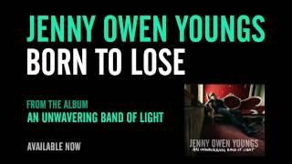 Jenny Owen Youngs - Born To Lose (Official Album Version)