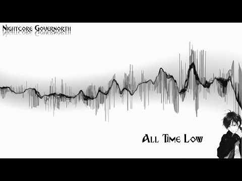 ♥♫All Time Low♫♥ Nightcore 【2016】 - 1 hour