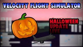 [Roblox] Velocity Flight Simulator- Halloween Update [RE-RUN]