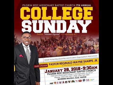 Pilgrim Rest MBC presents: 7th Annual College Sunday (1 28 2018)