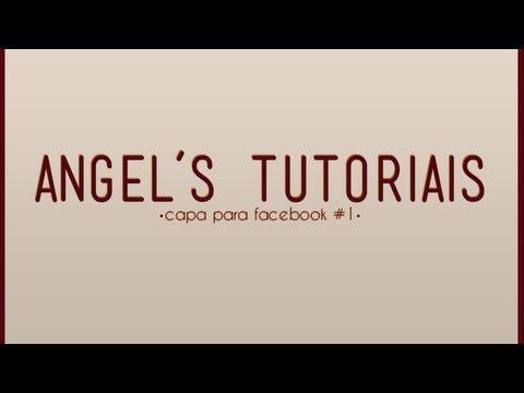 Angel's Tutoriais - Capa para facebook #1