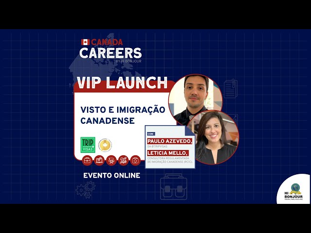 Vip Launch: Visto e Imigração Canadense