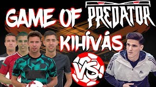 PROFI FOCISTA vs. FREESTYLEFOCI | GAME OF PREDATOR KIHÍVÁS