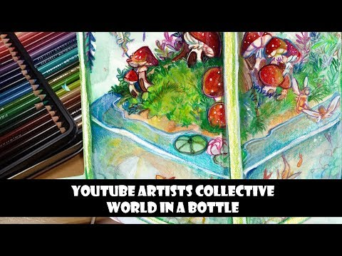 Youtube Artist Collective- World in a Bottle