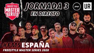 FMS en Directo - Jornada 3 #FMSESPAÑA Temporada 2020