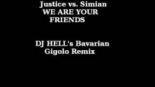 Justice vs. Simian - We Are Your Friends (DJ Hell