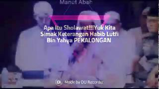 Download Video Makna Sholawat!! Abah Habib Lutfi Bin Yahya PEKALONGAN MP3 3GP MP4