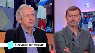 Qui est vraiment Didier Deschamps ? - C l'hebdo - 23/06/2018