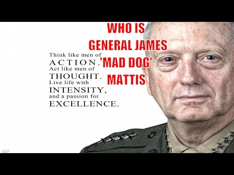 General James 'Mad Dog' Mattis - Trump's Nominee For Sec. Of Defense