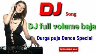 Dj Full Volume Baja    EDM Tapori    Dance Remix Dj Song.