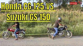 Honda CG 125 VS Suzuki GS 150 | Rassa Kashi | Which one has more power ? |
