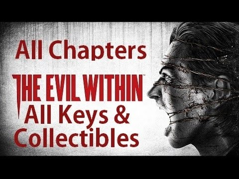 The Evil Within - All Keys And Collectibles - All Chapters