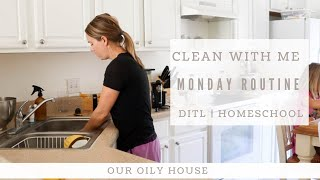 Monday Morning Clean with Me | Day in the Life | Homeschool Routine