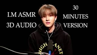 MONSTA X I.M ASMR 3D AUDIO [30 Minutes Ver.]
