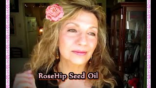RoseHip Seed Oil & Why You Have To Have It