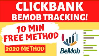 How To Track Clickbank Offers With Bemob 2020 (10 Min FREE Method)