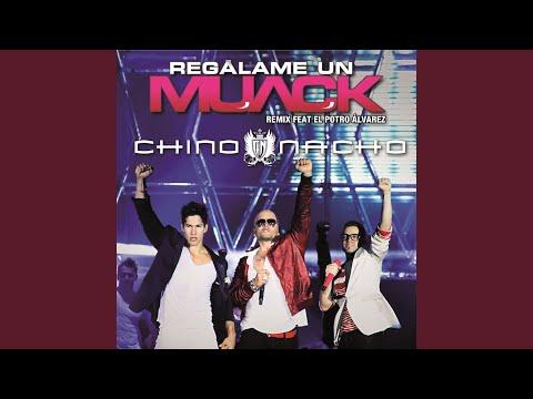 Regálame Un Muack (Remix)