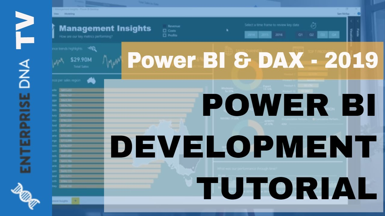 Power BI Tutorial | Intro to Power BI & DAX | Development Power BI Training  2019 from Enterprise DNA
